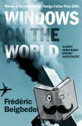 Beigbeder, Frederic - Windows on the World
