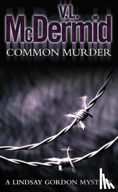 McDermid, V. L. - Common Murder
