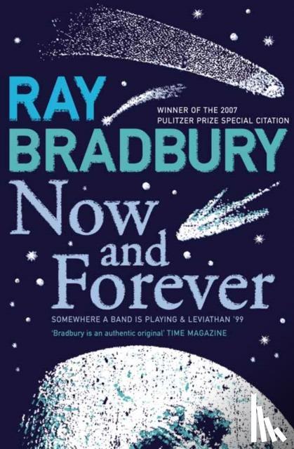 Bradbury, Ray - Now and Forever
