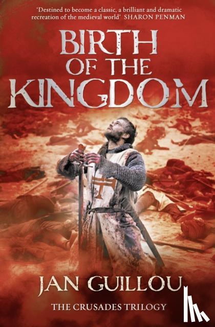 Guillou, Jan - Birth of the Kingdom