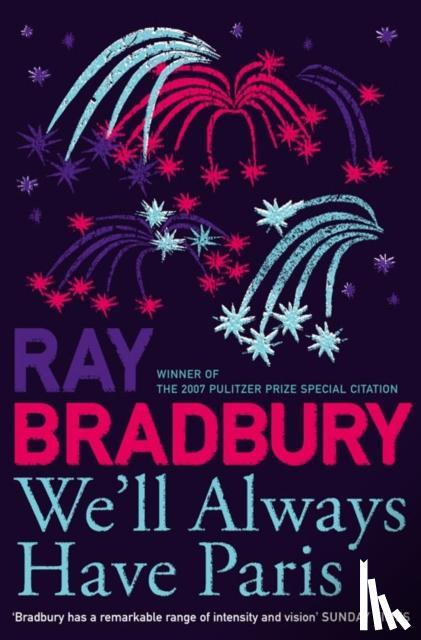 Ray Bradbury - We'll Always Have Paris