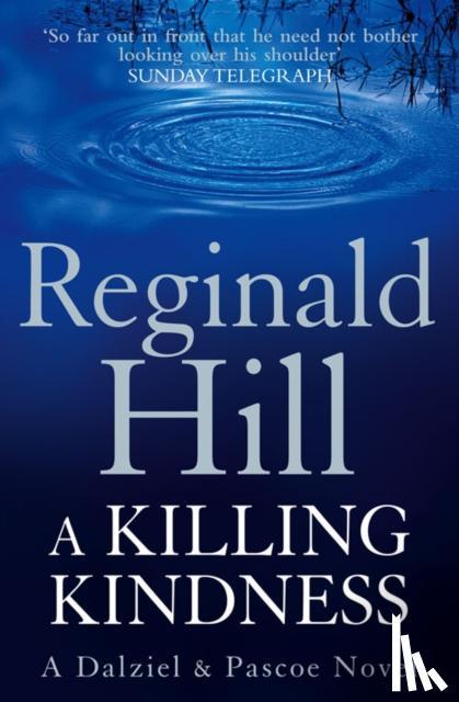 Hill, Reginald - A Killing Kindness
