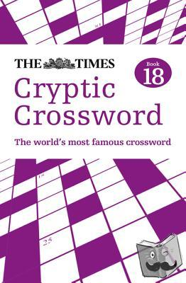 The Times Mind Games, Browne, Richard - The Times Cryptic Crossword Book 18