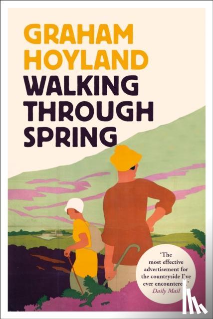 Hoyland, Graham - Walking Through Spring