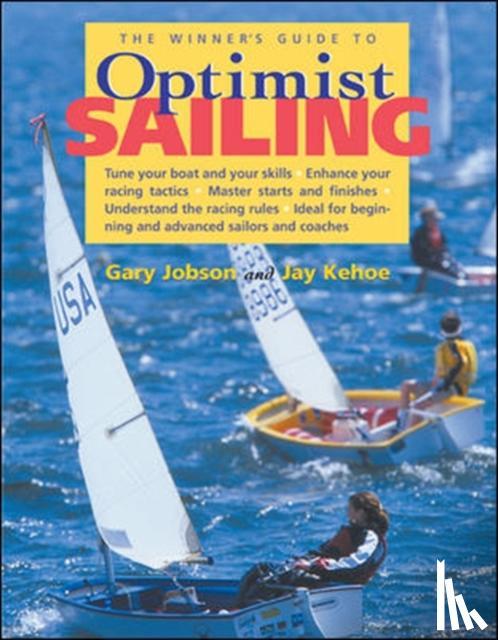 Jobson, Gary - The Winner's Guide to Optimist Sailing