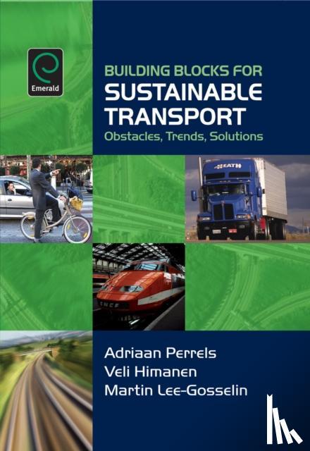 Himanen, Veli, Lee-Gosselin, Martin, Perrels, Adriaan - Building Blocks for Sustainable Transport