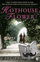 Riley, Lucinda - Hothouse Flower