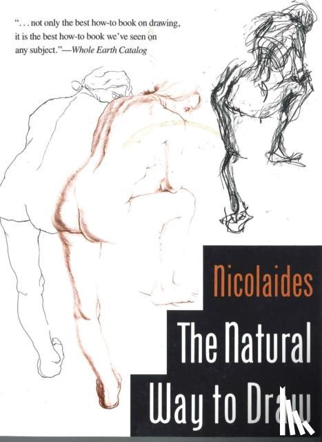 Nicolaides, Kimon - The Natural Way to Draw