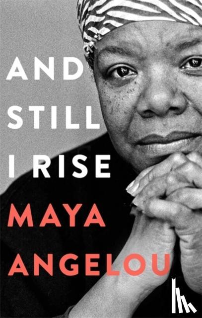 Angelou, Dr Maya - And Still I Rise
