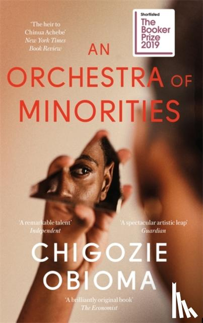 Chigozie Obioma - An Orchestra of Minorities