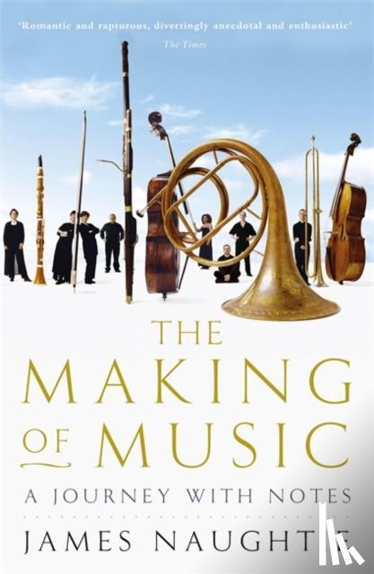 Naughtie, James - Making of Music