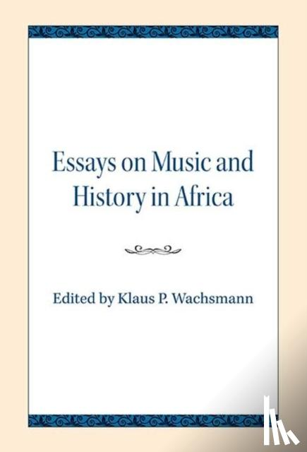 - Essays on Music and History in Africa