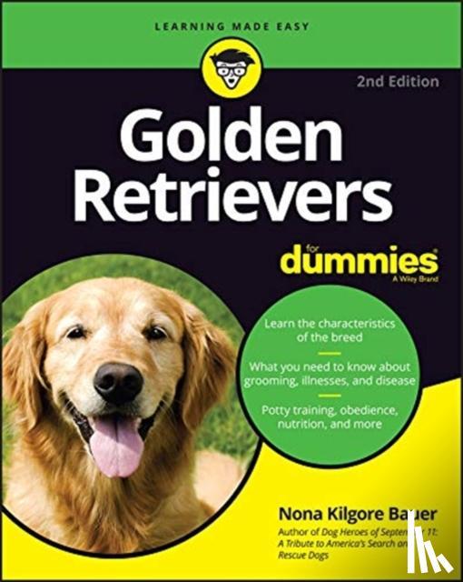 Nona K. Bauer - Golden Retrievers For Dummies