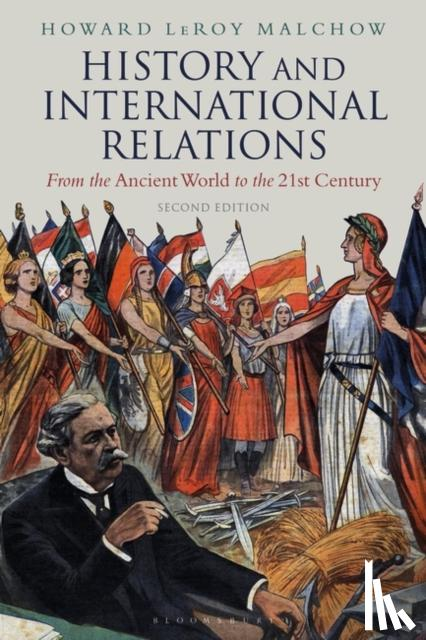 Howard LeRoy (Tufts University, USA) Malchow - History and International Relations