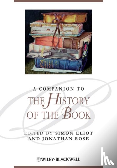 - A Companion to the History of the Book