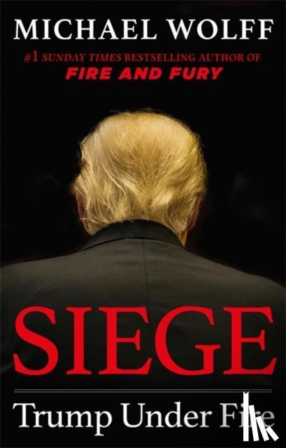 Wolff, Michael - Siege