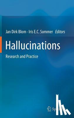 Jan Dirk Blom, Iris E.C. Sommer - Hallucinations