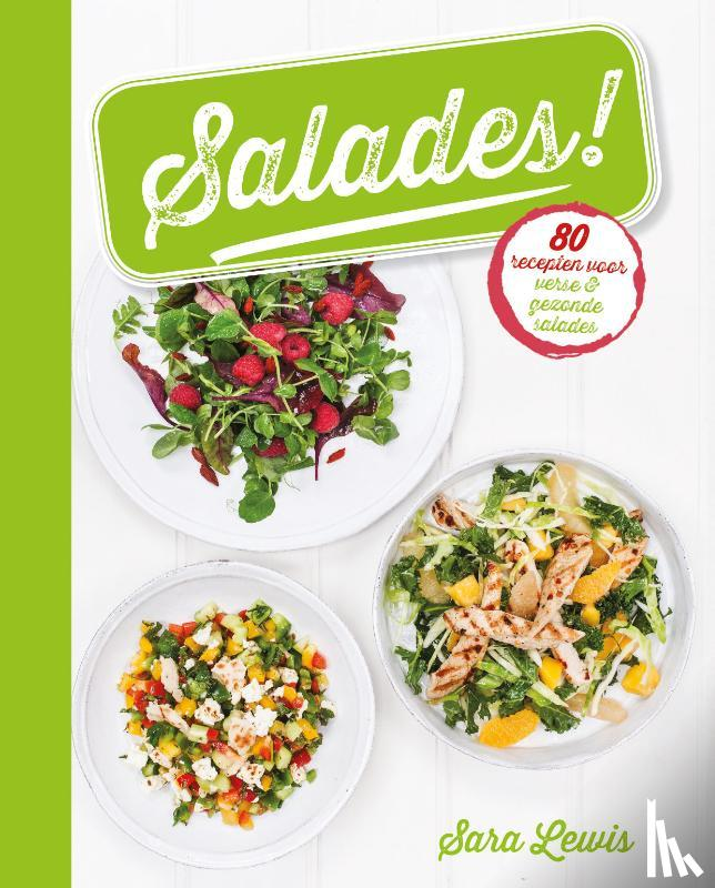 Lewis, Sara - Salades!
