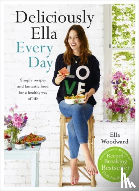 (Woodward), Ella Mills - Deliciously Ella Every Day