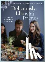 (Woodward), Ella Mills - Deliciously Ella with Friends
