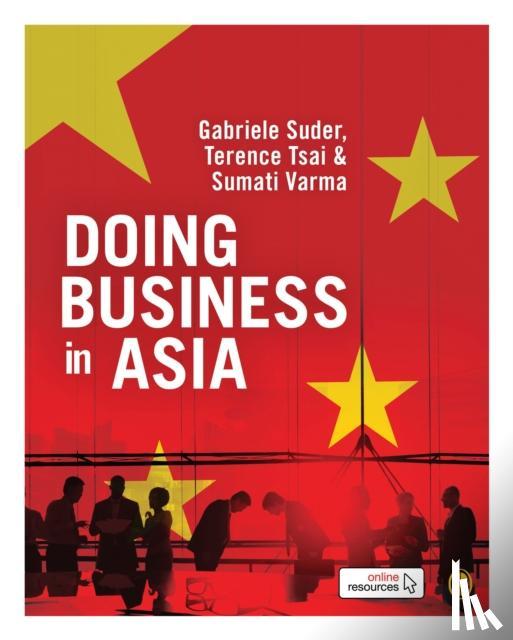 Gabriele Suder, Terence Tsai, Sumati Varma - Doing Business in Asia