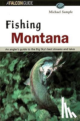 Michael S. Sample - Fishing Montana, Revised