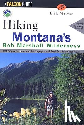 Erik Molvar - Hiking Montana's Bob Marshall Wilderness - Including Jewel Basin and the Scapegoat and Great Bear Wilderness Areas