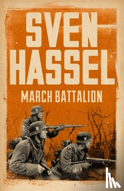 Hassel, Sven - March Battalion