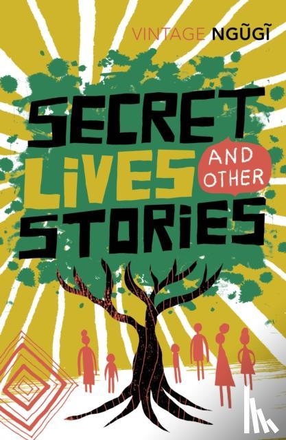 wa Thiong'o, Ngugi - Secret Lives & Other Stories