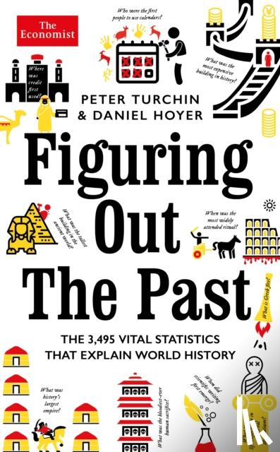 Turchin, Peter, Hoyer, Daniel - Figuring Out The Past