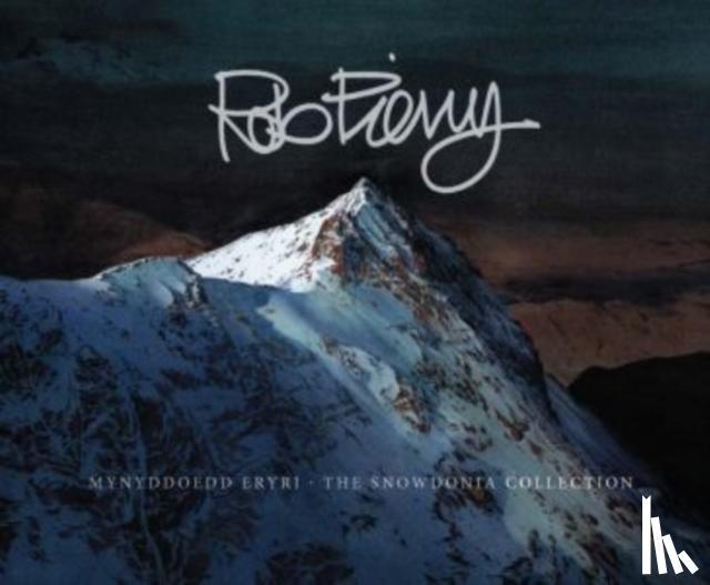 Piercy, Rob - Mynyddoedd Eryri / The Snowdonia Collection