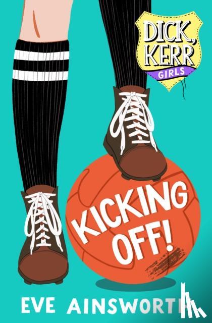 Eve Ainsworth - Kicking Off
