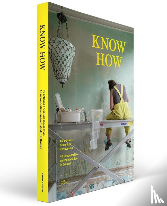 - Know How