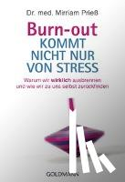 Prieß, Mirriam - Burn-out kommt nicht nur von Stress