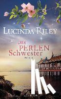 Riley, Lucinda - Die Perlenschwester