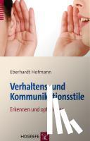 Hofmann, Eberhardt - Verhaltens- und Kommunikationsstile