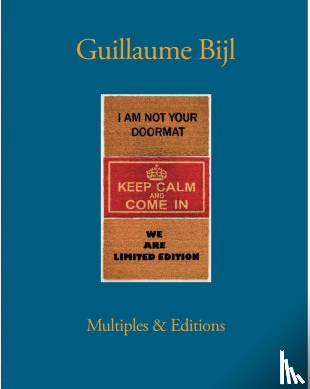 Pas, Johan, Vermeiren, David - Guillaume Bijl. Multiples & Editions