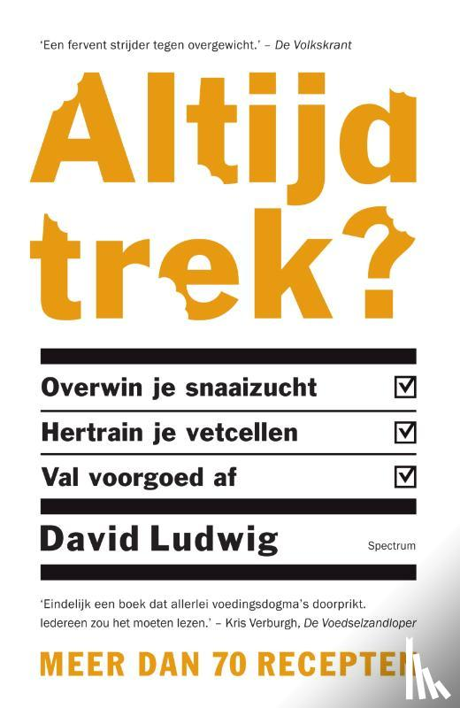 Ludwig, David - Altijd trek?
