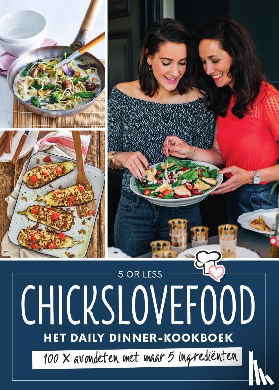 Gruppen, Elise, Bruijn, Nina de - Chickslovefood - Het daily dinner-kookboek