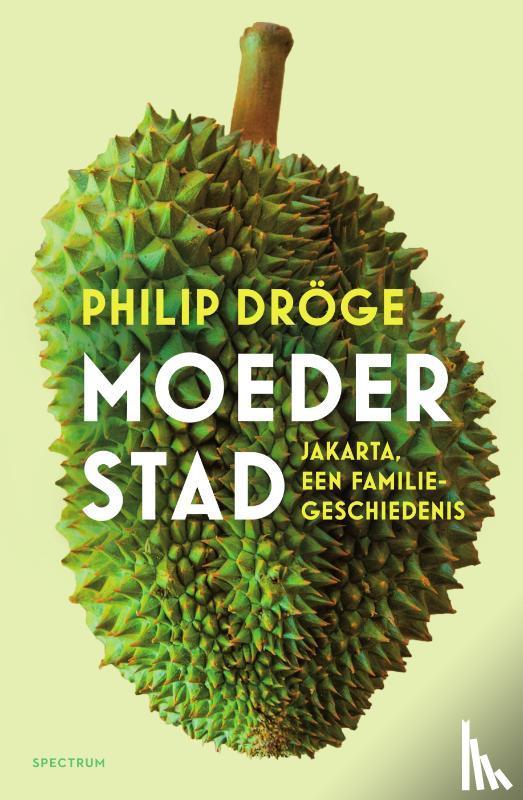 Dröge, Philip - Moederstad
