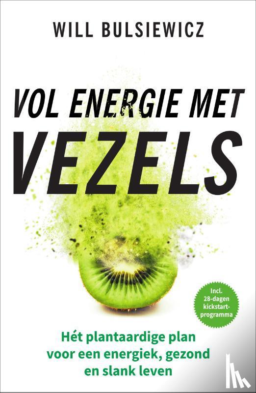 Bulsiewicz, Will - Vol energie met vezels