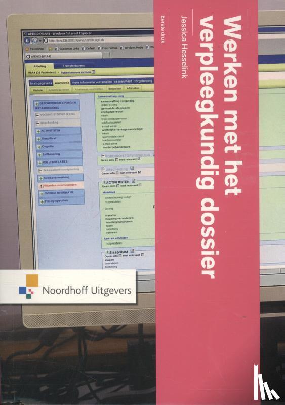Hesselink, Jessica - Werken met het verpleegkundig dossier