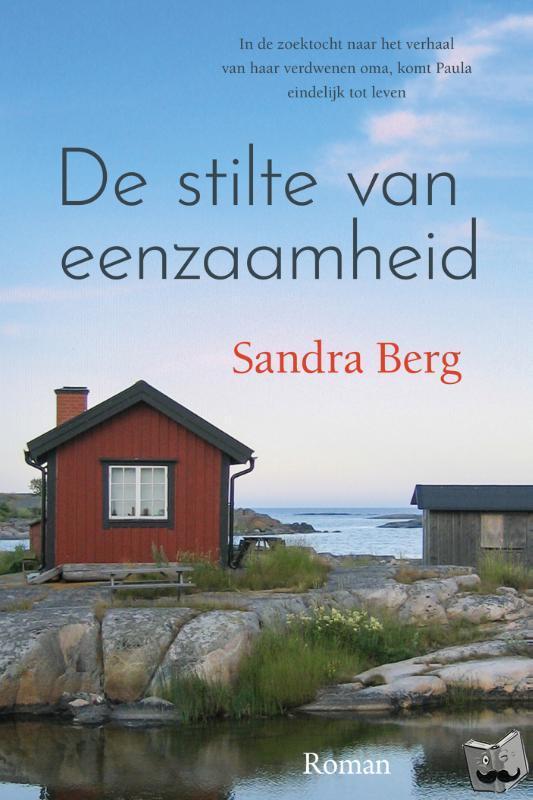 Berg, Sandra - De stilte van eenzaamheid