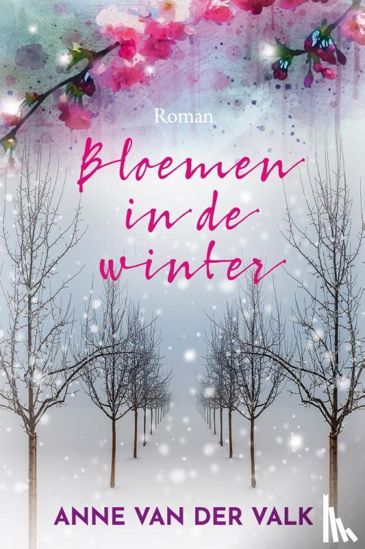 Valk, Anne van der - Bloemen in de winter