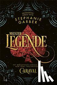 Garber, Stephanie - Meester Legende