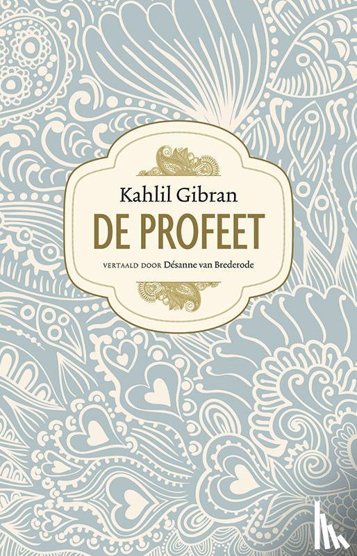 Gibran, Kahlil - De profeet