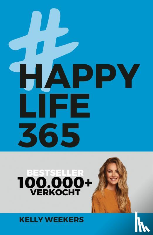 Weekers, Kelly - Happy Life 365