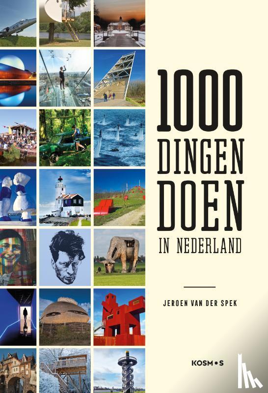 Spek, Jeroen van der - 1000 dingen doen in Nederland