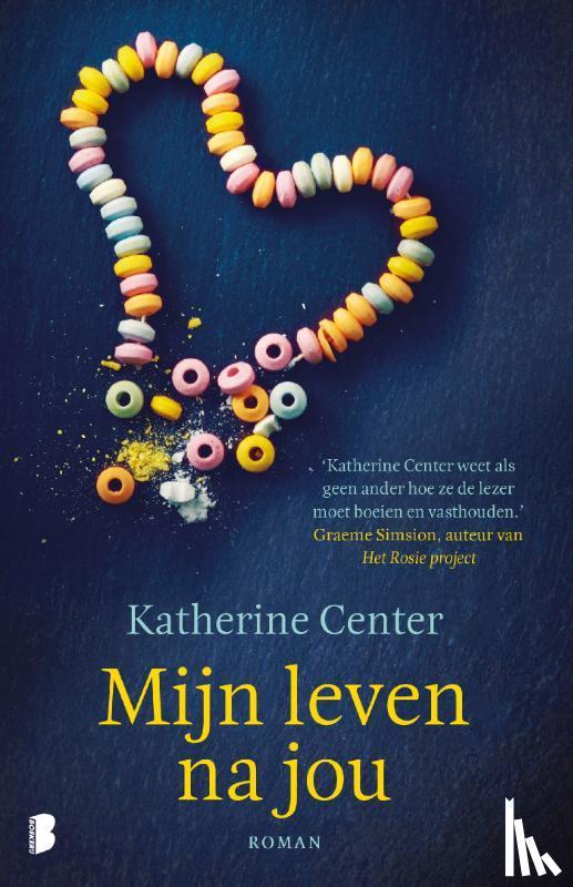 Center, Katherine - Mijn leven na jou