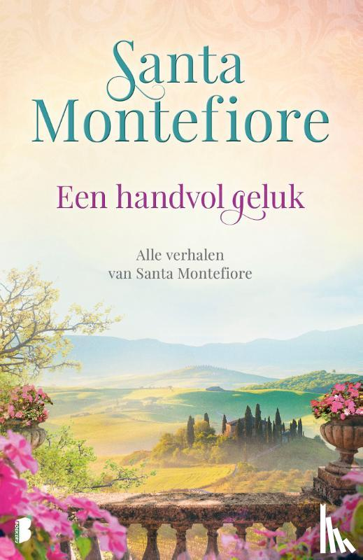 Montefiore, Santa - Een handvol geluk